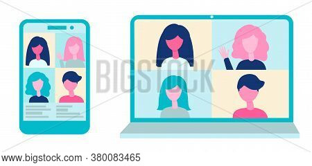 Online Video Conference On Computer And Mobile App. Virtual Meeting Concept. People Group On The Pho