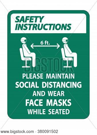 Safety Instructions Maintain Social Distancing Wear Face Masks Sign On White Background