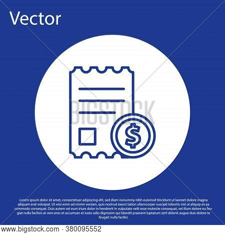 Blue Line Paper Check And Financial Check Icon Isolated On Blue Background. Paper Print Check, Shop