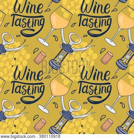 White Wine Seamless Pattern. Corkscrew With Wineglass. Wine Tasting Lettering Inscription. Vector Ha