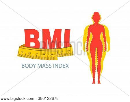 Bmi. Body Mass Index. Weight Loss Concept. Obesity Woman.