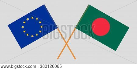 Crossed Flags Of Bangladesh And The Eu. Official Colors. Correct Proportion. Vector Illustration