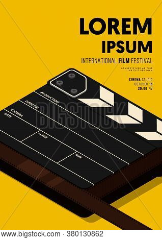 Movie And Film Poster Design Template Background With Isometric Clapperboard And Film Reel. Design E
