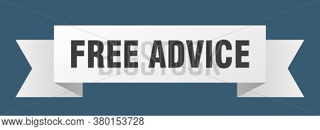 Free Advice Ribbon. Free Advice Isolated Band Sign. Banner