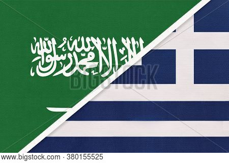 Saudi Arabia And Greece Or Hellenic Republic, Symbol Of Two National Flags From Textile. Relationshi