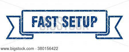 Fast Setup Grunge Vintage Retro Band. Fast Setup Ribbon