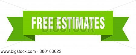 Free Estimates Ribbon. Free Estimates Isolated Band Sign. Banner
