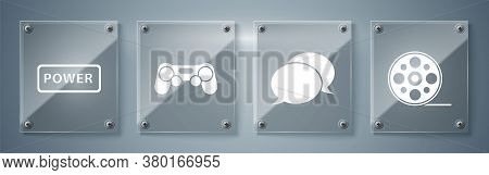 Set Film Reel, Speech Bubble Chat, Gamepad And Power Button. Square Glass Panels. Vector