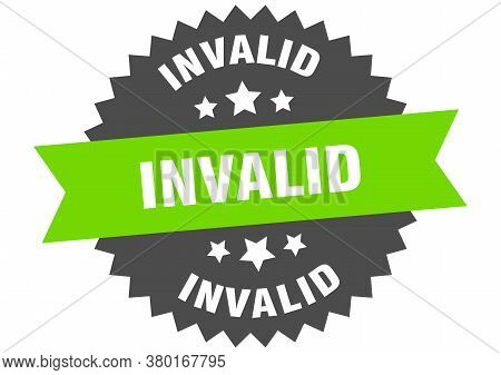 Invalid Round Isolated Ribbon Label. Invalid Sign