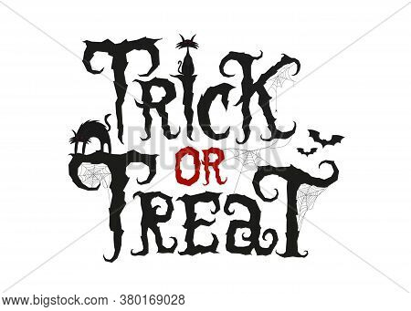 Trick Or Treat Scary Text Decorated With Traditional Elements. Vector Lettering In Cobweb For Hallow