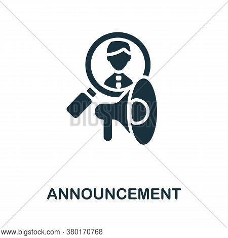 Announcement Icon. Simple Element From Business Recruitment Collection. Creative Announcement Icon F