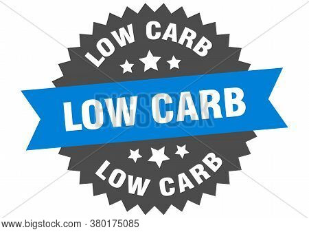 Low Carb Round Isolated Ribbon Label. Low Carb Sign