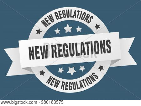 New Regulations Round Ribbon Isolated Label. New Regulations Sign