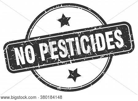 No Pesticides Grunge Stamp. No Pesticides Round Vintage Stamp