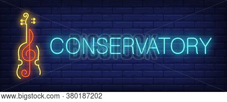 Conservatory Neon Sign. Glowing Inscription With Red Clef Inside Yellow Violin On Brick Wall Backgro