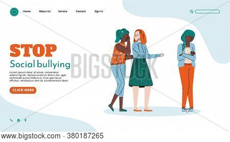 Website Page Template Arguing To Stop Social Bullying With Group Of Teen Girls, Cartoon Vector Illus