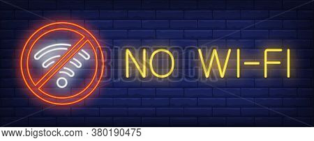 No Wi-fi Neon Sign. Glowing Inscription With Red Interdiction Sign And White Wi-fi Network Sign On B