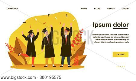 Happy Students Celebrating Graduation From University. College, Bachelor, Diploma Flat Vector Illust