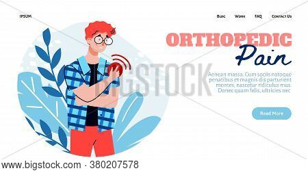 Website Template With Orthopedic Pain Header And Man Suffering From Pain In Shoulder Joint, Flat Car