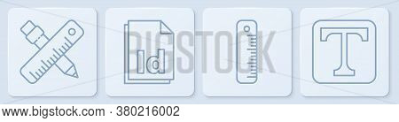 Set Line Crossed Ruler And Pencil, Ruler, Id File Document And Text. White Square Button. Vector