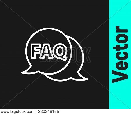 White Line Speech Bubble With Text Faq Information Icon Isolated On Black Background. Circle Button