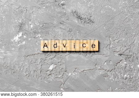 Advice Word Written On Wood Block. Advice Text On Table, Concept