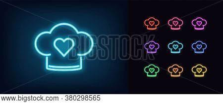 Neon Chef Hat Icon. Glowing Neon Chef Cap With Heart, Bakery Sign In Vivid Colors. Love Kitchen, Fav
