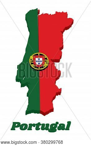 3d Map Outline And Flag Of Portuguese, A 2:3 Vertically Striped Bicolor Of Green And Red, With Coat