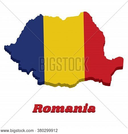 3d Map Outline And Flag Of Romania, A Vertical Tricolor Of Blue Yellow And Red With Name Text Romani