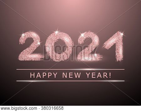 2021 Happy New Year Vector Greeting Card. Confetti Particles Font Calligraphy. Happy New Year Wishes