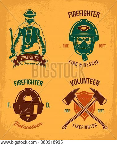 Firefighter Badges Set. Vintage Patches With Fireman In Helmet And Gas. Emblem With Axes And Shield