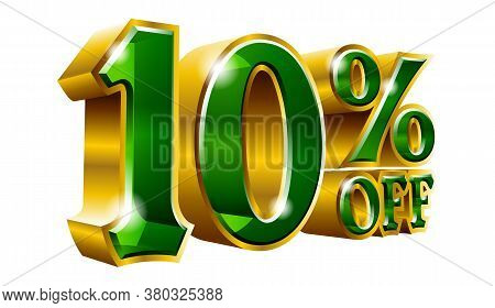 10% Off - Ten Percent Off Discount Gold And Green Sign. Vector Illustration. Special Offer 10 % Off