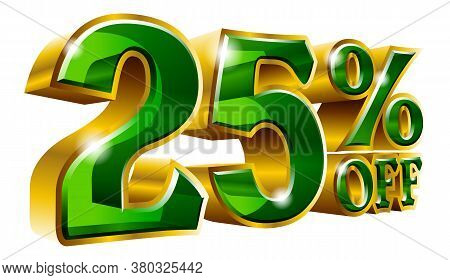 25% Off - Twenty Five Percent Off Discount Gold And Green Sign. Vector Illustration. Special Offer 2