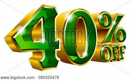 40% Off - Forty Percent Off Discount Gold And Green Sign. Vector Illustration. Special Offer 40 % Of