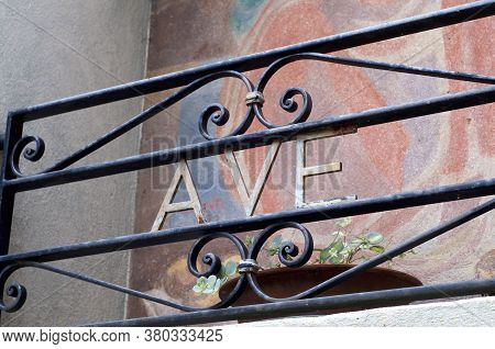 Ave Maria Inscription On A Iron Gate Located In The Old Village Of Bigorio In The Capriasca Valley I