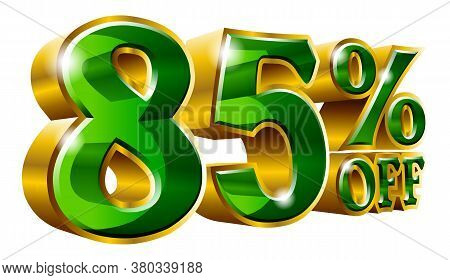 85% Off - Eighty Five Percent Off Discount Gold And Green Sign. Vector Illustration. Special Offer 8