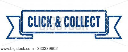 Click And Collect Ribbon Sign. Click And Collect Vintage Retro Band.