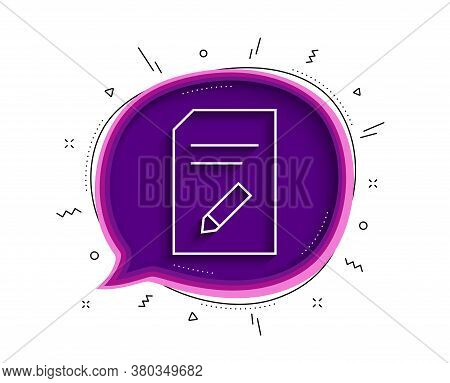 Edit Document Line Icon. Chat Bubble With Shadow. Information File Sign. Paper Page With Pencil Conc