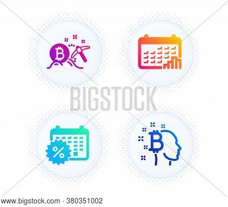 Bitcoin Mining, Calendar Discounts And Calendar Graph Icons Simple Set. Button With Halftone Dots. B