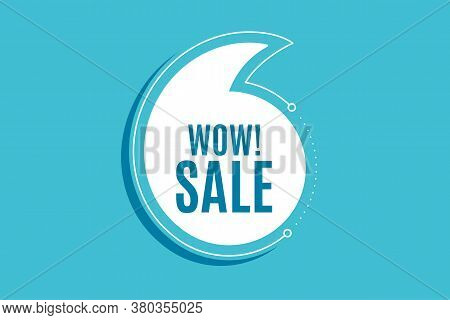 Quote Banner With Text. Wow Sale. Special Offer Price Sign. Advertising Discounts Symbol. Texting Qu