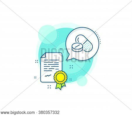 Medicine Pills Sign. Certification Complex Icon. Medical Drugs Line Icon. Pharmacy Medication Symbol