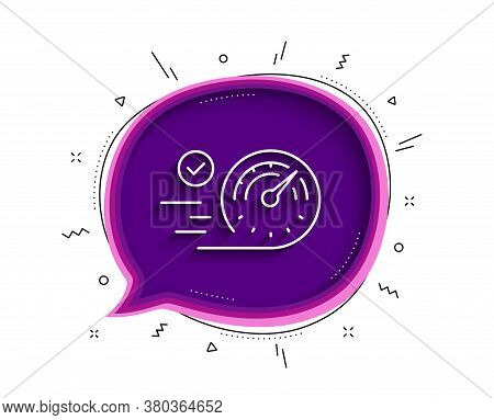 Speedometer Line Icon. Chat Bubble With Shadow. Time Concept Sign. Thin Line Speedometer Icon. Vecto