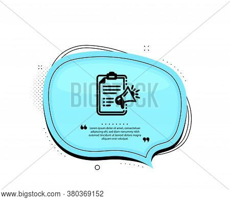 Megaphone Checklist Icon. Quote Speech Bubble. Advertisement Device Symbol. Brand Ambassador Sign. Q
