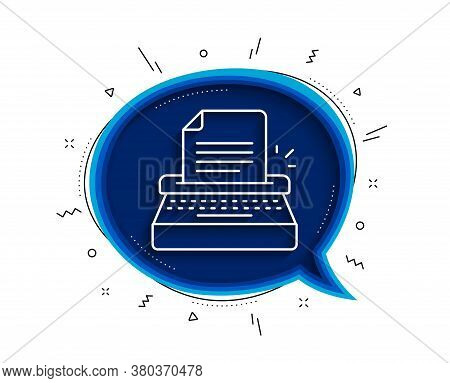 Typewriter Line Icon. Chat Bubble With Shadow. Copywriting Sign. Writer Machine Symbol. Thin Line Ty