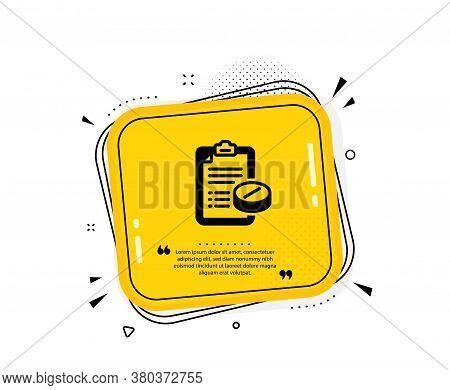 Medical Prescription Icon. Quote Speech Bubble. Medicine Pills Sign. Pharmacy Medication Symbol. Quo