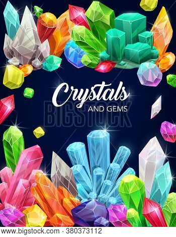 Crystal Gems, Cartoon Vector Poster With Gemstones And Jewel Rocks, Minerals, Natural Multicolored G