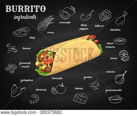 Burrito Ingredients, Chalkboard Menu Fast Food Tortilla Wrap, Mexican Cuisine. Hand Drawn Sketch Bur