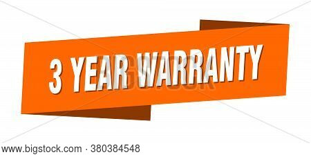 3 Year Warranty Banner Template. 3 Year Warranty Ribbon Label Sign