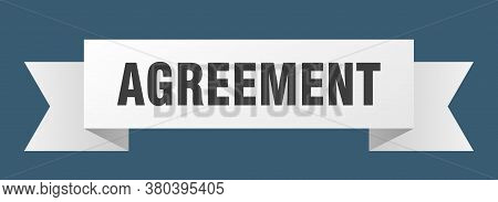 Agreement Ribbon. Agreement Isolated Band White Sign