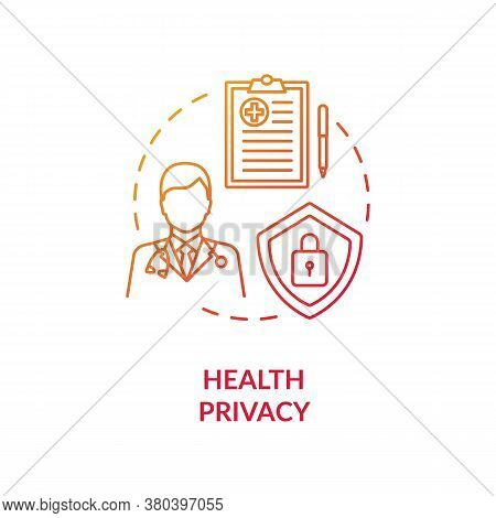 Health Privacy Concept Icon. Medical Records Privacy Idea Thin Line Illustration. Health Information